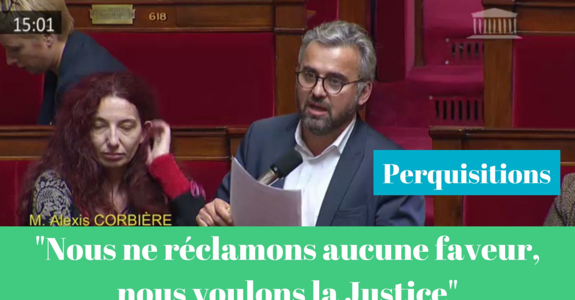 Question au Gouvernement sur les perquisitions contre la France insoumise, 17 Octobre 2018